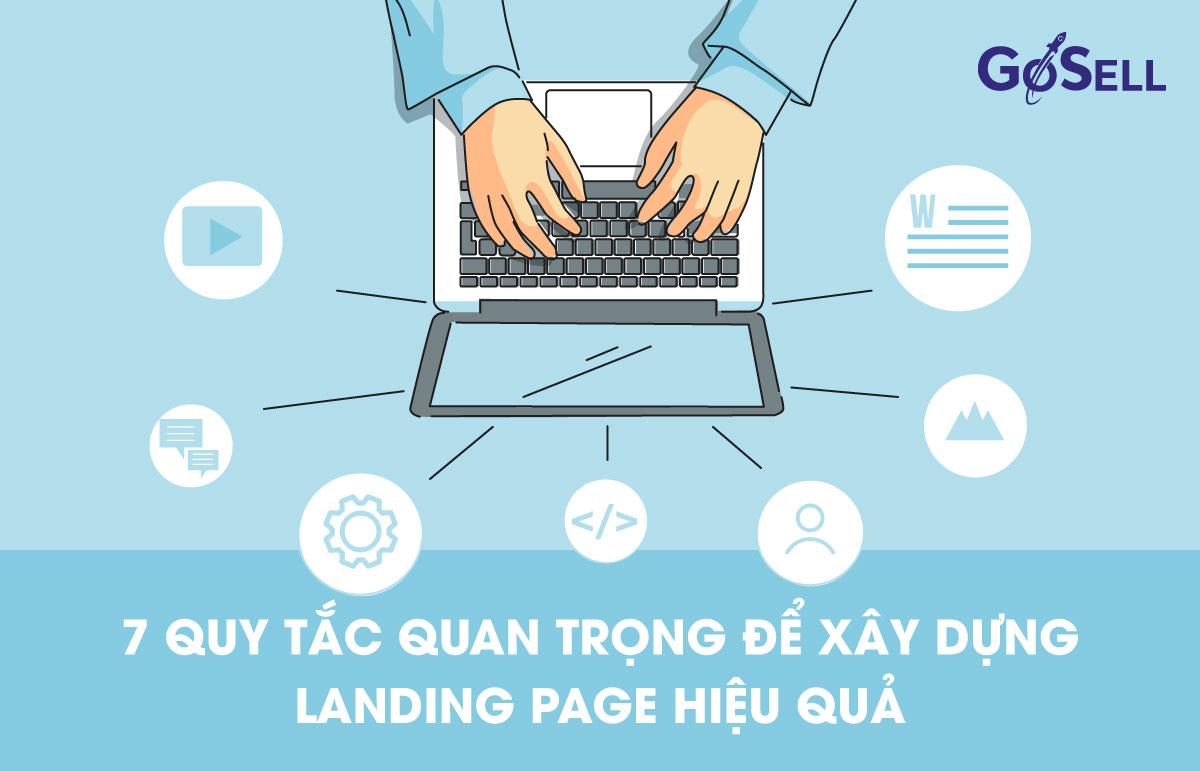 7 quy tắc quan trọng để xây dựng landing page hiệu quả