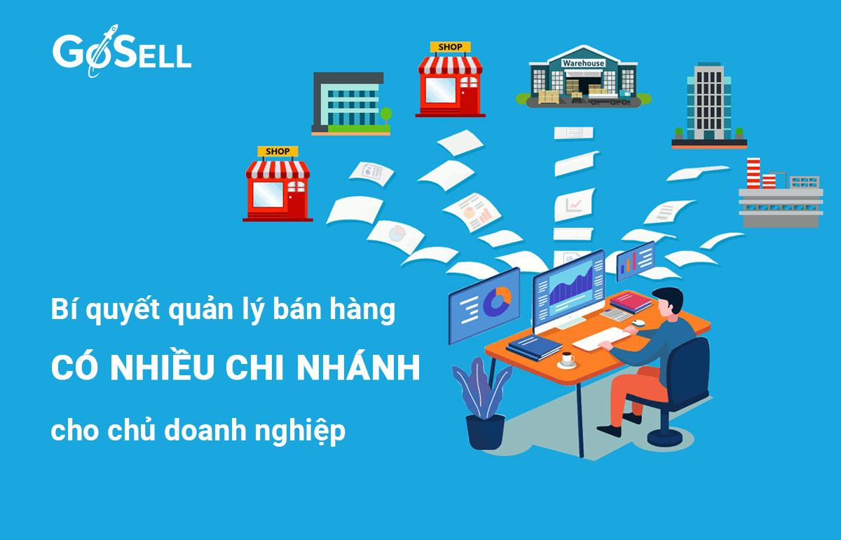 Bí quyết quản lý bán hàng có nhiều chi nhánh cho chủ doanh nghiệp