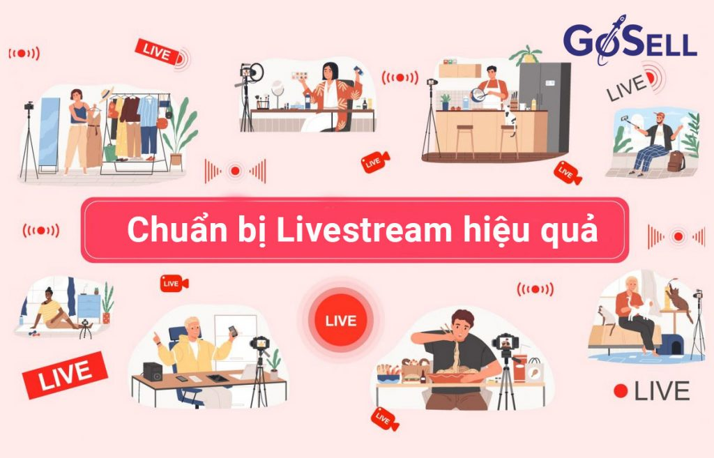 Chuẩn bị trước khi livestream