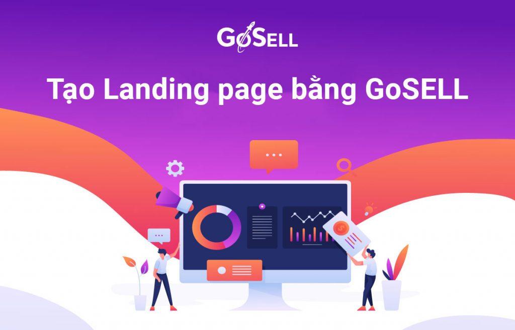 Tạo landing page hiệu quả cùng GoSELL