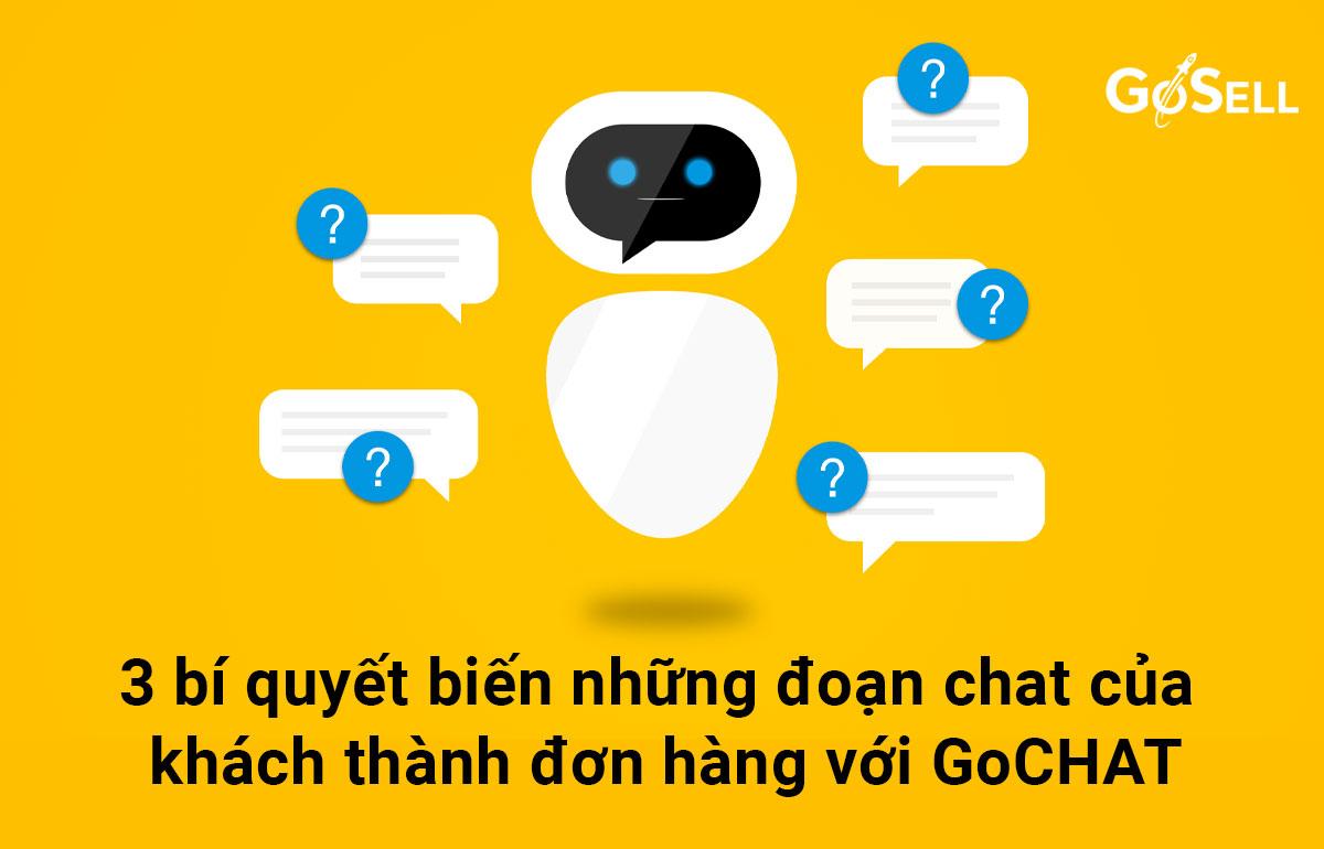 3-bi-quyet-bien-nhung-doan-chat-cua-khach-thanh-don-hang-voi-gochat-bia