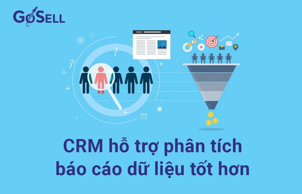 CRM hỗ trợ phân tích và báo cáo dữ liệu tốt hơn