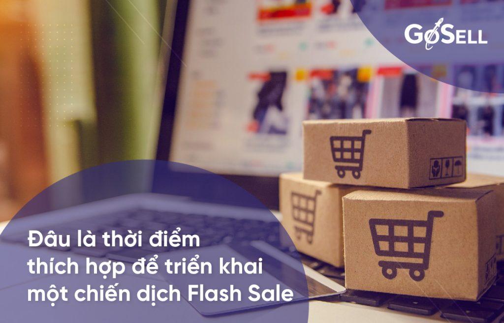 Đâu là thời điểm thích hợp để triển khai 1 chiến dịch flash sale