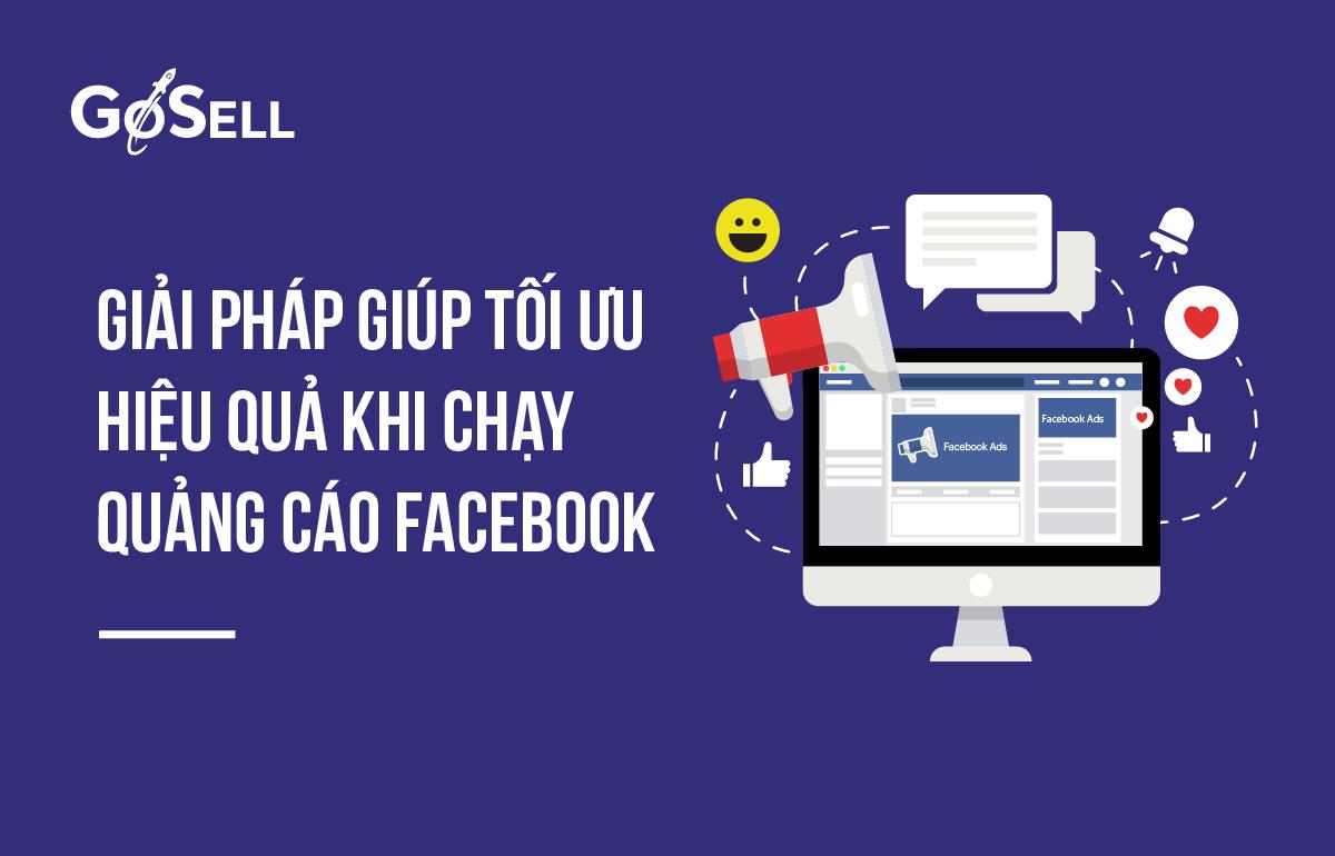 Giải-pháp-giúp-tối-ưu-hiệu-quả-khi-chạy-quảng-cáo-facebook-01