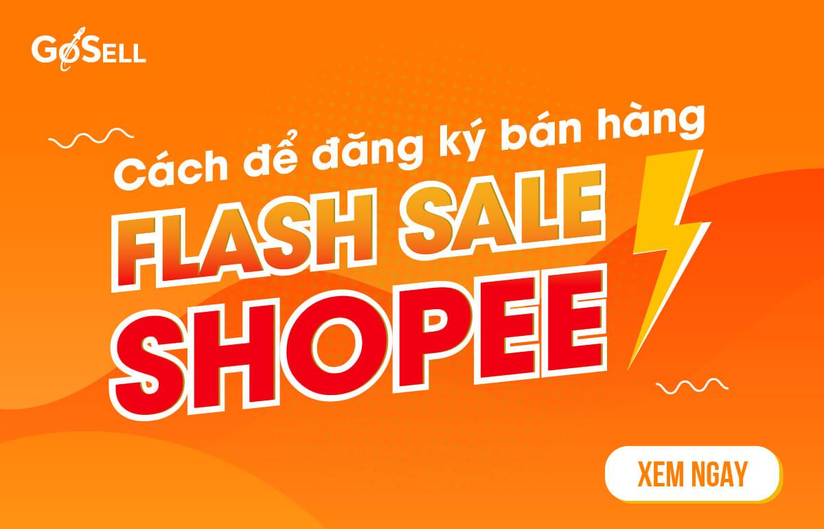 Cách đăng kí bán hàng flash sale shopee