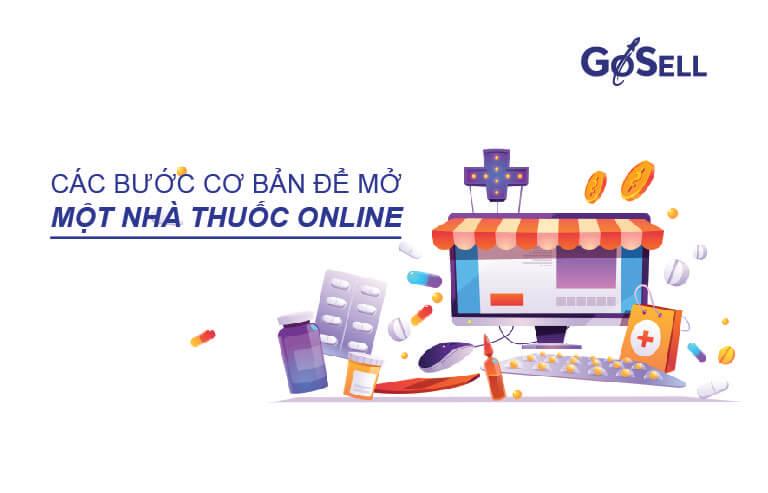 Các bước cơ bản để mở một nhà thuốc online