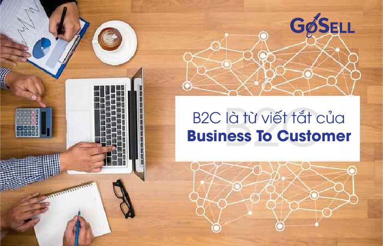 Khái niệm B2C là gì?