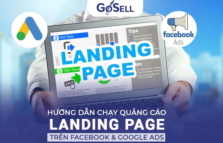Hướng dẫn chạy quảng cáo Landing Page trên Facebook và Google Ads