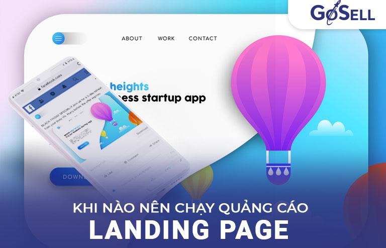 Khi nào nên chạy quảng cáo Landing Page?
