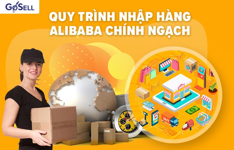 Quy trình nhập hàng Alibaba