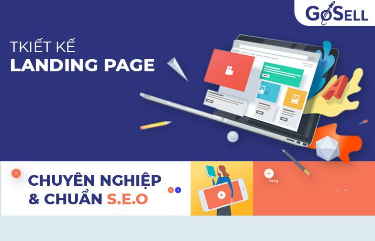 Cách thiết kế Landing Page chuyên nghiệp và chuẩn SEO