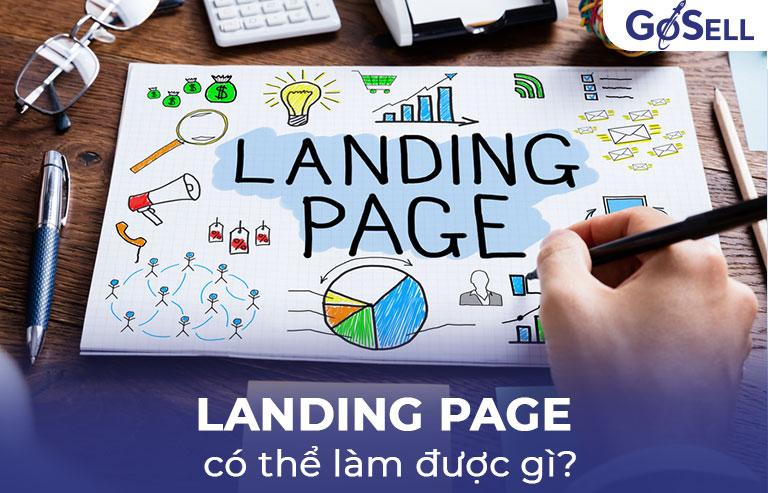 Landing Page có thể làm được gì?