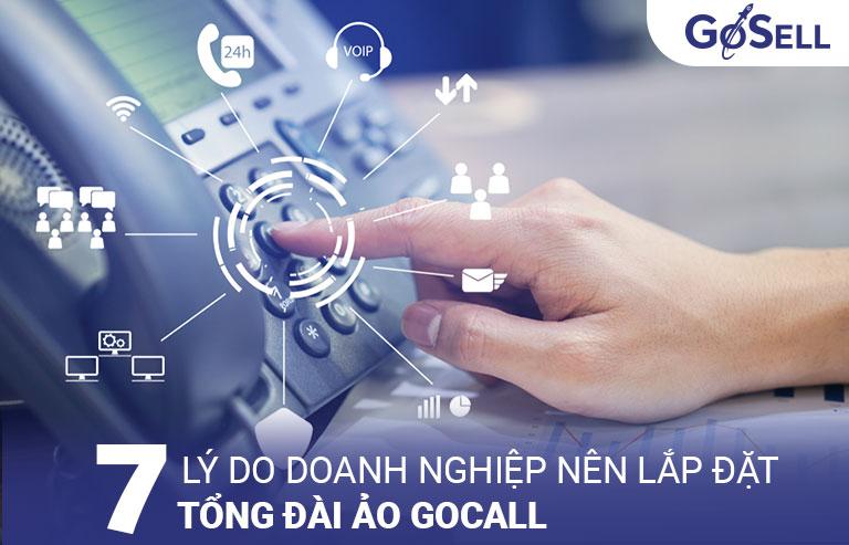7 lý do doanh nghiệp nên lắp đặt tổng đài ảo GoCALL