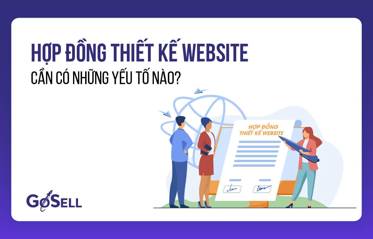 Hợp đồng thiết kế website cần có những yếu tố nào?