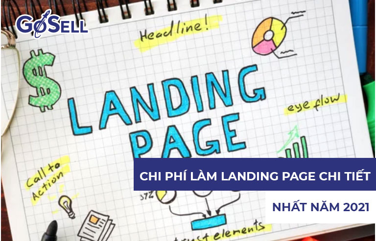 Chi phí làm Landing Page chi tiết nhất năm 2021