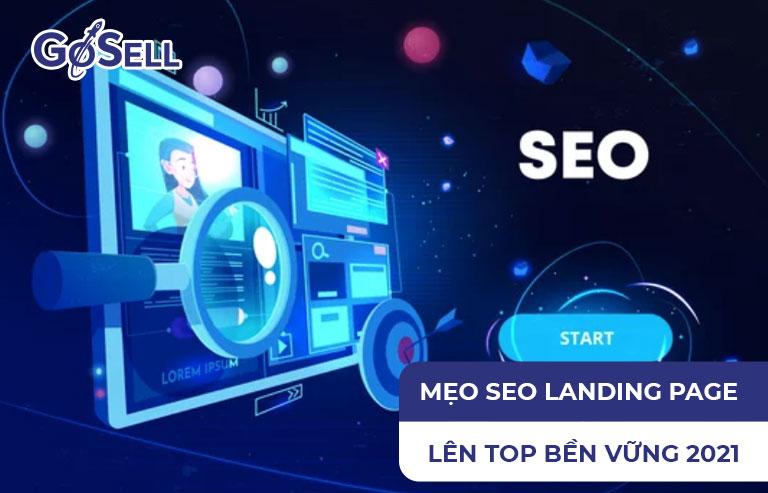 Mẹo SEO landing page lên top bền vững 2021