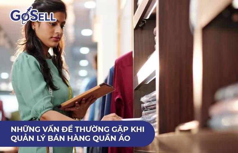 Những vấn đề thường gặp khi quản lý bán hàng quần áo