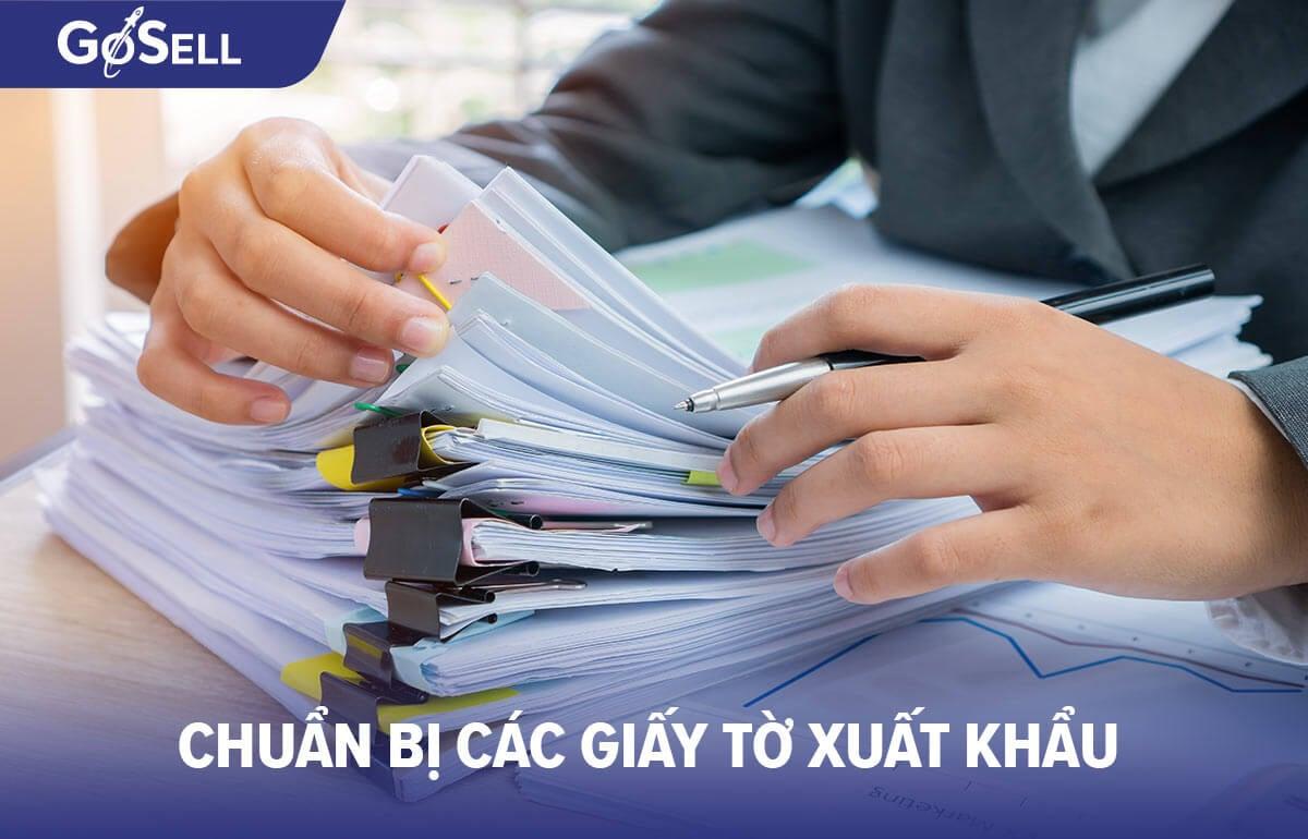 Chuẩn bị các giấy tờ xuất khẩu