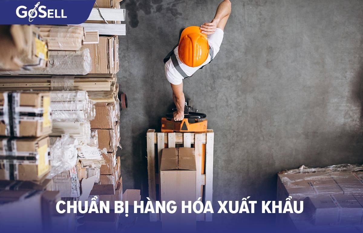 Chuẩn bị hàng hóa xuất khẩu