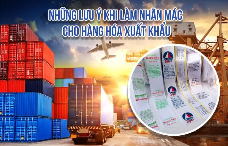 Những lưu ý khi làm nhãn mác cho hàng hóa xuất khẩu