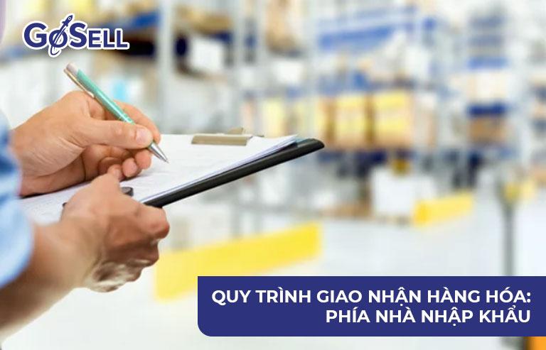 Quy trình giao nhận hàng hóa: Phía nhà nhập khẩu