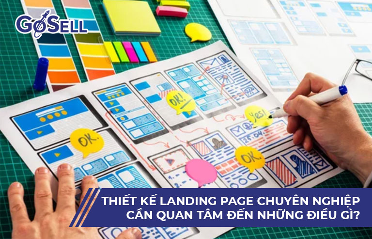 Thiết kế landing page hiệu quả cần quan tâm đến những điều gì?