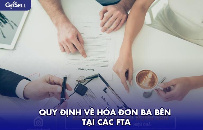 Quy định về hóa đơn ba bên tại các FTA